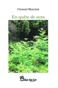 """""""En quête de sens"""" de Christel Marchal, lu par Carine-Laure Desguin"""
