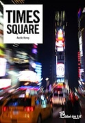 """Time Square"" d' Axelle Henry"
