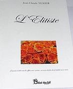 """Jean-Claude texier """"L'Elitiste"""" sur YouTube"""