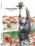 """""""L'Annonciade"""" de Didier Fond"""