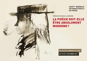 La XXVIIème Biennale Internationale de Poésie