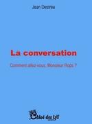 """""""La conversation"""" de Jean Destrée"""