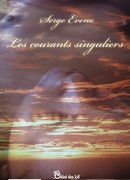 """""""Les courants singuliers"""" de Serge Eveno"""