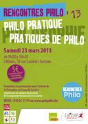 Rencontres Philo SAMEDI 23 MARS 2013 : philo pratique, pratiques de philo