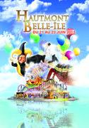 Hautmont Belle-Ile 2013 Parc d'attractions grandeur nature  Du 21  au 23 juin