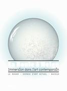 La Boule à neige, Immersion dans l'art contemporain