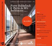 Pierre Hebbelinck et Pierre de Wit : Architectures.