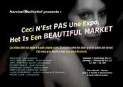 Ceci  N'Est Pas Une Expo, Het Is Een Beautiful Market