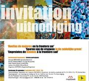Samedi 26 sep /2015 Vernissage van de Tentoonstelling Exposition « Huellas de mujeres en la frontera sur »