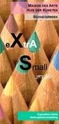 Extra Small - 2ème Edition