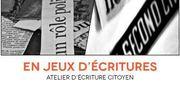 En Jeux d'Ecritures - Atelier d'écriture citoyen (gratuit)