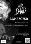 JOYEUX NOEL AVEC MARIE NOEL ET ANNE DAVID A PARIS