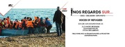 Nos regards sur : Voices of refugees - voyage au bout de la vie