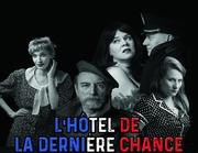 l'hôtel de la dernière chance
