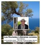 Les Roulades littéraires corsées avec Mark Zellweger
