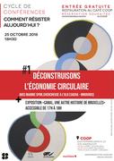 """Cycle de conférences """"Comment résister?"""" - 1ère conférence : """"Déconstruisons l'économie circulaire"""""""