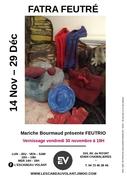 Mariche Bourmaud présente « Fatra feutré » Feutrio