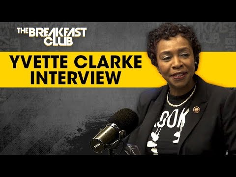 Yvette Clarke Talks New York State Legislature To Support The Dreamers, Small Businesses + More