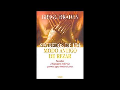 Segredos de um modo antigo de rezar audio livro - Gregg Braden.