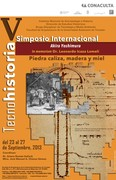 "V simposio Internacional de Tecnohistoria ""Akira Yoshimura"" In memoriam Leonardo Icaza Lomelí"