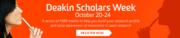 Deakin Scholars Week