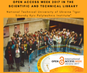 "Open Access Week 2017 in The Scientific and Technical Library National Technical University of Ukraine ""Igor Sikorsky Kyiv Polytechnic Institute"""