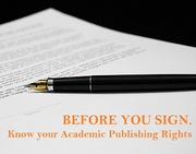 Before You Sign: Know your Academic Publishing Rights