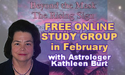 Astrology,The Rising Sign & the Second Half of Life--Special Online Study Group with Kathleen Burt