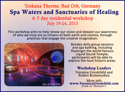 SPA WATERS & SANCTUARIES OF HEALING: Landscapes of Transformation & the Creative Imagination with Robert Romanyshyn & Veronica Goodchild