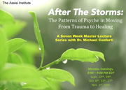 7-Week Master Lecture Series: After the Storms—The Patterns of Psyche in Moving From Trauma to Healing w/ Michael Conforti
