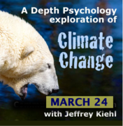 A Depth Psychology Exploration of Climate Change Educational Webinar with Q&A | A Depth Psychology Alliance ™ EXPLORE event by Jeffrey Kiehl