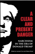 FREE Webinar - A Clear and Present Danger: Narcissism in the Era of Donald Trump with Steve Buser