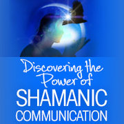 FREE Audio Replay: Discovering the Power of Shamanic Communication with Lynn Andrews