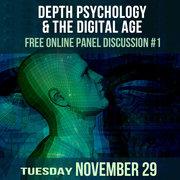 FREE Online Panel #1: Depth Psychology & the Digital Age