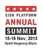 CISO Platform Annual Summit, 2013
