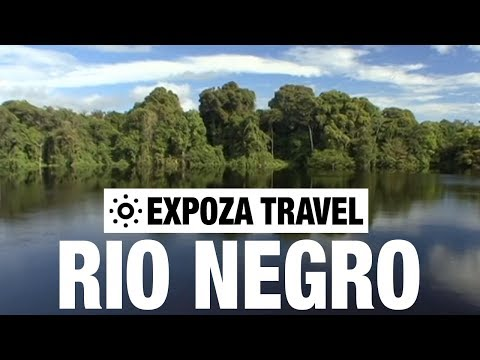 Rio Negro (South America) Vacation Travel Video Guide