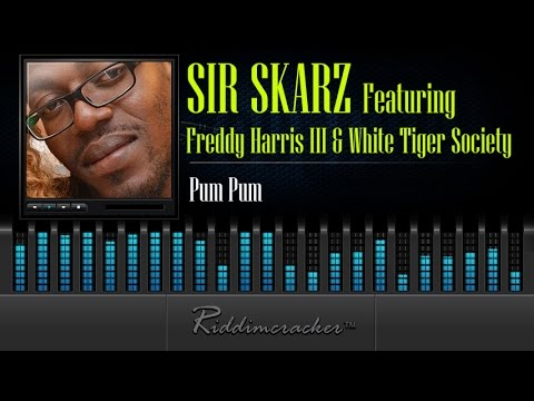 Sir Skarz Feat Freddy Harris III & White Tiger Society - Pum Pum [Soca 2015]