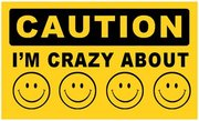 cautioncrazyaboutsmileys