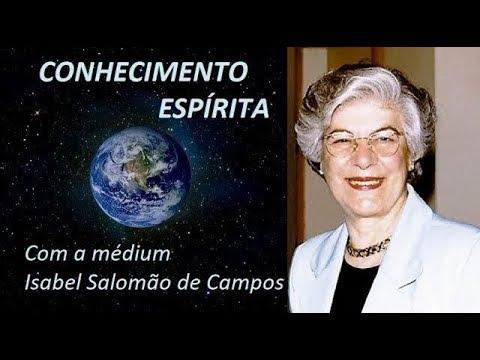 A MENSAGEM DIVINA QUE EXISTE DENTRO DE NÓS -- com a médium Isabel Salomão de Campos