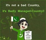 its not bad country its badly managed country!