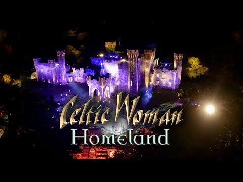 Celtic Woman | Homeland