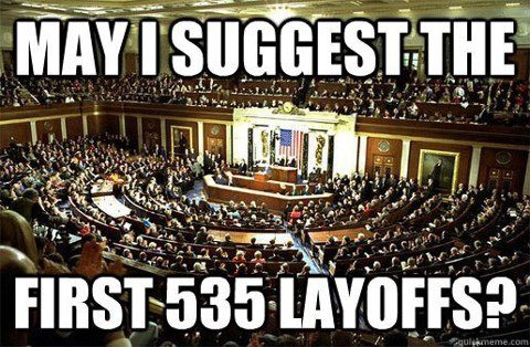 First layoffs should be Congress