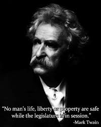 Mark Twain Quote on the Legislature - Citizens Party
