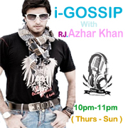 i-GOSSIP with RJ Azhar Khan