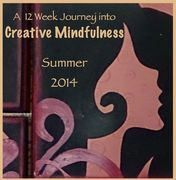 Creative Mindfulness-Summer 2014