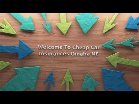 Cheap Car Insurance in Omaha