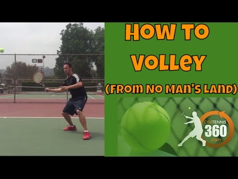 Tennis Volley Technique: How to Volley From No Man's Land