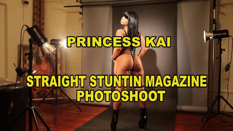 Princess Kai - Straight Stuntin Magazine Photo Shoot