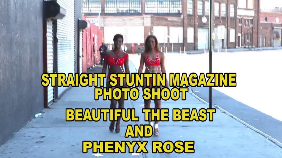 Beautiful The Beast And Phenyx Rose - Straight Stuntin Magazine Shoot