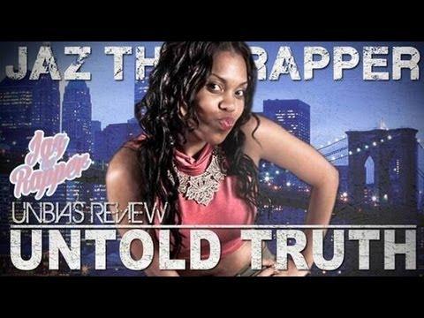 Jaz The Rapper: The Untold Truth ( Unbias Review )